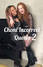 Choni Incorrect Quotes 2 by Fidolicious