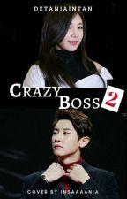 Crazzy Boss 2 by detaniaintan