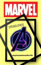 Avengers/marvel imagines  by waytooawkwardforlife
