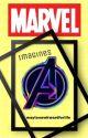 Avengers/marvel imagines  by waytooawkwardforlife