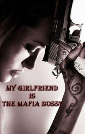 MY GIRLFRIEND IS THE MAFIA BOSS? by wickedwitch321