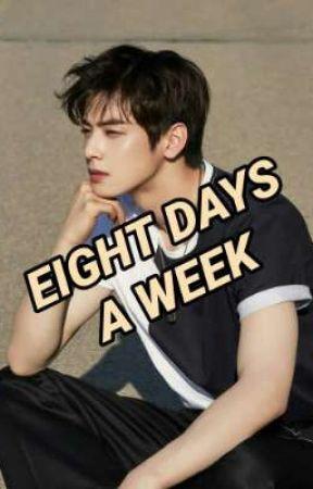 Eight Days a Week -Cha Eunwoo by shydrum