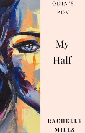 My Half by Whiskeyqueenn