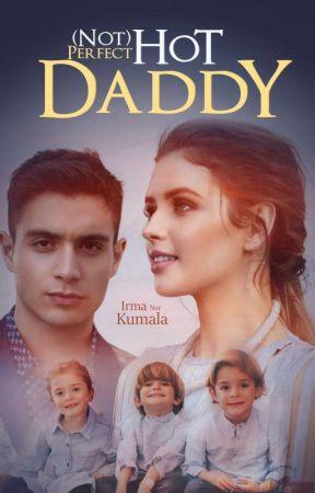 Marriage Express 2 || (Not) Perfect Hot Daddy by Irma_nur_kumala