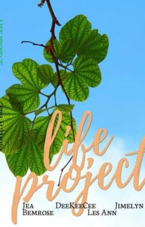 LIFE PROJECT (Published under Fairy Publishing House) by DeeKeeCee