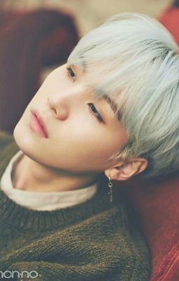Đọc truyện 🍥[Yoongi]🍥[SE] It's All For You