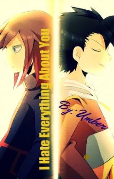 I Hate Everything About You {Pokemon Fan-Fic} (PKMN Watty Best Romance 2013)