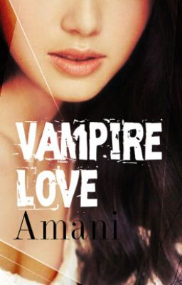 Đọc truyện Vampire Love (Con ấn Chúa__)