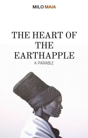The Heart of the Earthapple (and Other Short Stories) by authorhlumelo