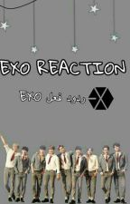 ردود افعال اكسو|Exo reactions by nk__pcy