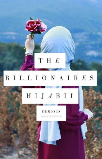 The Billionaires Hijabii