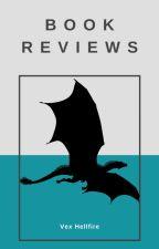 Book Reviews by VexHellfire