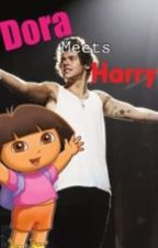 Dora meets Harry by 1djessfanfic_