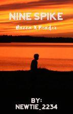 Nine Spike | Bazza x Reader by BuryAnAussie