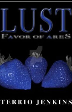 Lust, A Favor of Ares Novel by TerrioJenkins
