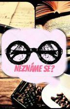 Neznáme se? by booksmaniac8