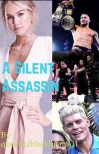 The Silent Assassin (WWE Fanfic) by LiaBlack0418