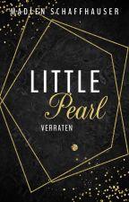 Little Pearl - verraten by MadlenSchaffhauser