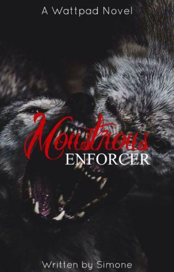 Monstrous Enforcer
