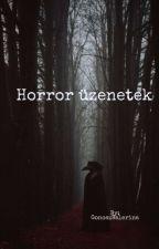 Horror chat beszélgetések by GonoszBalerina