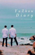 YUZHOU DIARY by struggle_wind