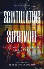 Hell Academy: Scintillating Sophomore by BlueberryANDBunny