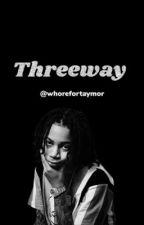 Three-way | ybn  by jasthecancer