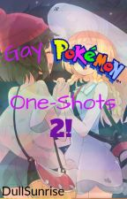 GAY Pokemon One-Shots 2! [REQUESTS OPENED] by PHOENIXsunDOWN