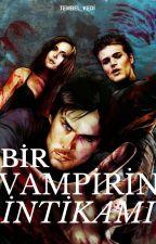 Bir Vampirin İntikamı by Rob_sena