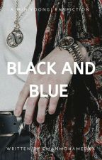 BLACK AND BLUE | MIN YOONGI by EmanMohamedxx