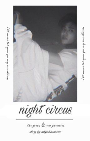 night circus || nomin by allyjx