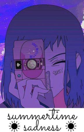☼ Summertime Sadness ~ f.w ☼ by ElevenIsMyAlterEggo