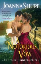 A Notorious Vow -- A Sneak Peek! by joannashupe