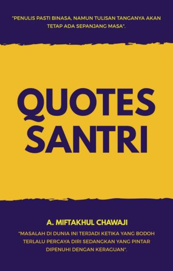 quotes santri miftakhul chawaji wattpad