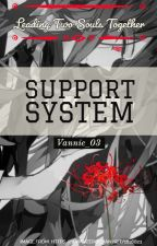 Support System: Leading Two Souls Together by Vannie_03