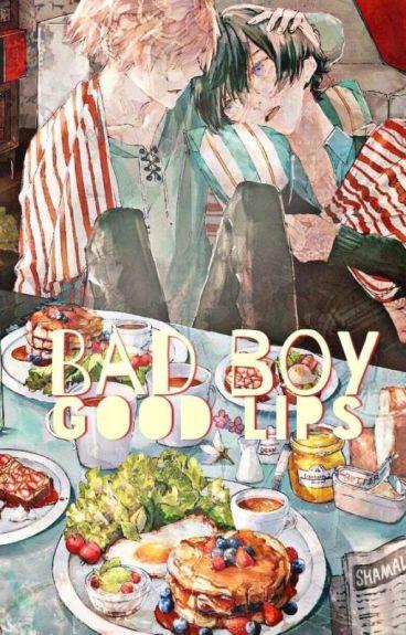 Bad boy, good lips (yaoi)