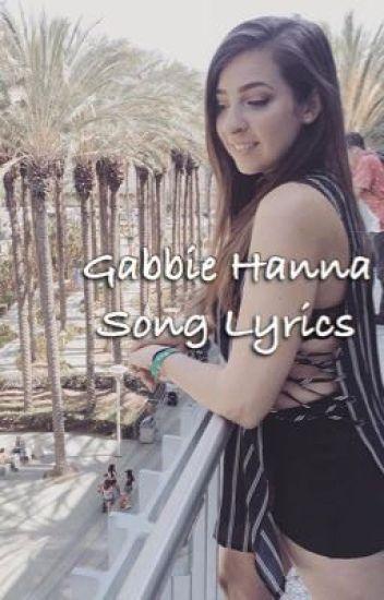 Gabbie Hanna's Song Lyrics and Audio
