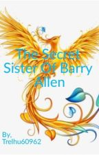 The Secret Sister Of Barry Allen by Trelhu60962