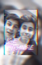 Love Triangle {Magcon Fanfic} by HarrysShawnGrier