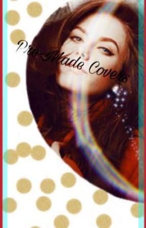 Pre-made Covers by JasmineHeartCrystall