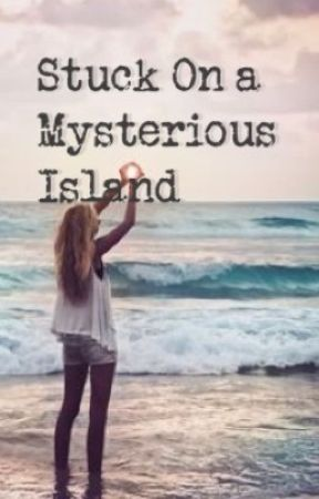Stuck in a Mysterious Island [EDITING] by 1mint_choco