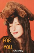 For You » Han Jisung by YourWannaBeBaby