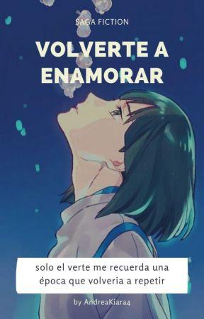 Volverte a enamorar.... (Fanfic El viaje De Chihiro) Saga Fiction  by AndreaKiara4