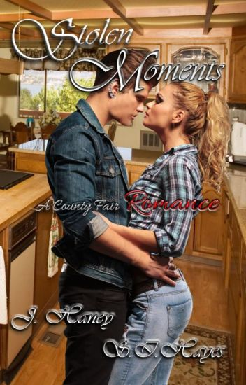 SAMPLE Stolen Moments: Book 1 in A County Fair Romance by J. Haney & S.I. Hayes