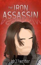 The Iron Assassin ▷ b. barnes by rh27writer