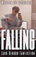 Falling || Zach Herron by AlyssaMarie14_