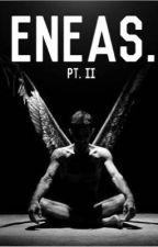 ENEAS. PT. II by Dani211100