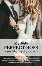 My NOT Perfect Boss by cyaya_