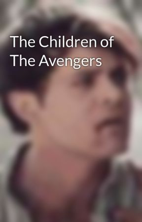 The Children of The Avengers by Stiles_Roscoe