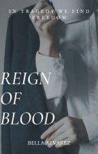 Reign Of Blood|L. Ackerman by BellaAlvarez